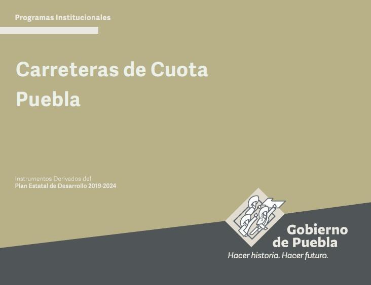Conoce los programas institucionales de Carreteras de Cuota Puebla